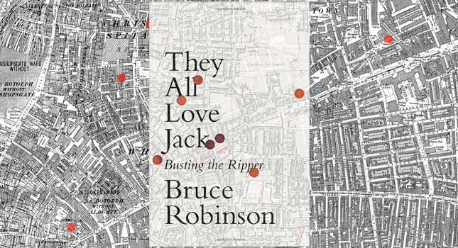 they-all-love-jack-busting-the-ripper-by-bruce-robinson